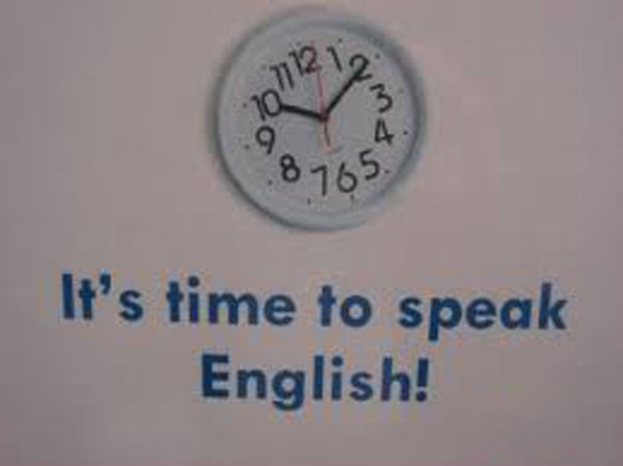 Time to speak English